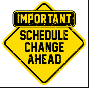 "Yellow sign that says ""IMPORTANT, SCHEDULE CHANGE AHEAD"""